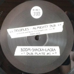 Disciples - Almighty Dub /...