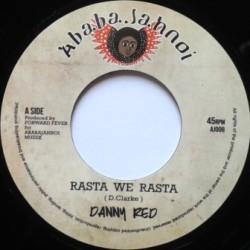 """Danny Red - Rasta we Rasta 7"""""""