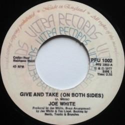Joe White - Give And Take...