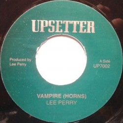 Lee Perry - Vampire (Horns) 7""