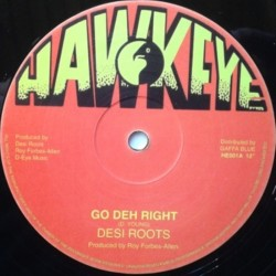 Desi Roots - Go Deh Right 12""