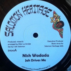 Nish Wadada - Jah Drives Me...