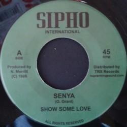"""Senya - Show Some Love 7"""""""