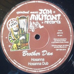 Brother Dan - Hosanna 12""
