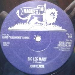 "John Clarke - Big Leg Mary 12"""