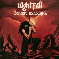 Johnny Osbourne - Nightfall...