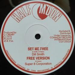 Dill Smith - Set Me Free /...