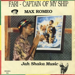 Max Romeo - Fari Captain Of...