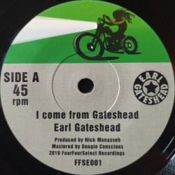 Earl Gateshead - I Come...