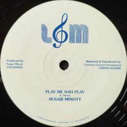 Sugar Minott - Play Me Nah...