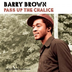 Barry Brown - Pass Up The...