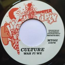 "Culture - Wah Fi We 7"""