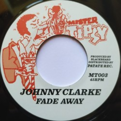 Johnny Clarke - Fade Away 7""