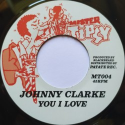 Johnny Clarke - You I Love 7""