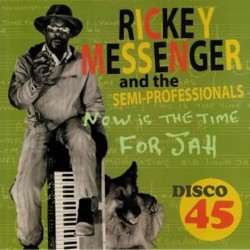 Rickey Messenger & The Semi...