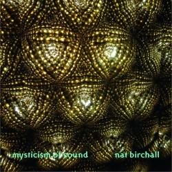 Nat Birchall – Mysticism...