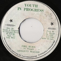 Ashanti Waugh - Fire Burn 7""