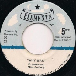 Mike Anthony - Why War 7""