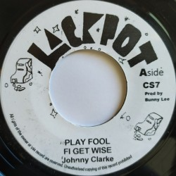 Johnny Clarke - Play Fool...