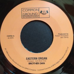 Brother Dan - Eastern Organ 7""