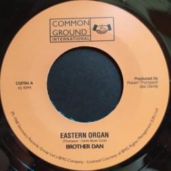 "Brother Dan - Eastern Organ 7"""