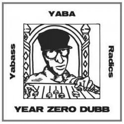 Yabass Yaba Radics - Year...
