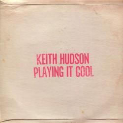 Keith Hudson – Playing It...