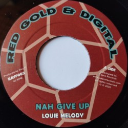 Louie Melody - Nah Give Up 7""