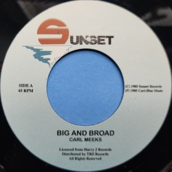 Carl Meeks - Big And Broad 7""