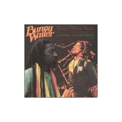 Bunny Wailer - Time Will...