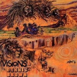 Dennis Brown - Visions Of...