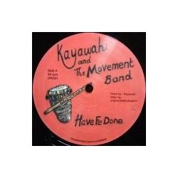 Kayawah & the Movement Band...