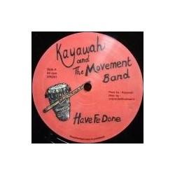 Kayawah & the Movement Band...